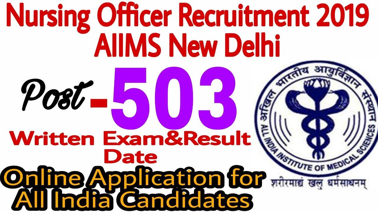 AIIMS New Delhi Nursing Officer Recruitment 2019 || Nursing trends