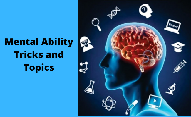 Mental Ability Tricks and Topics